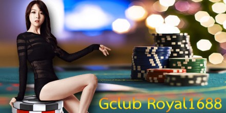 gclub88 online , Gclub Royal1688 , เว็บคาสิโนออนไลน์